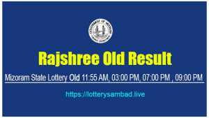 Rajshree Lottery Old Result